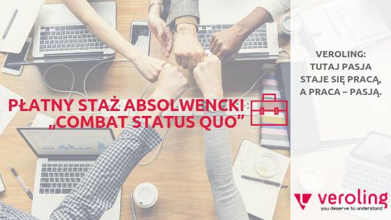 """Biuro Tłumaczeń VEROLING zaprasza na stacjonarny płatny staż absolwencki """"Combat Status Quo"""" staż w biurze tłumaczeń Kraków"""
